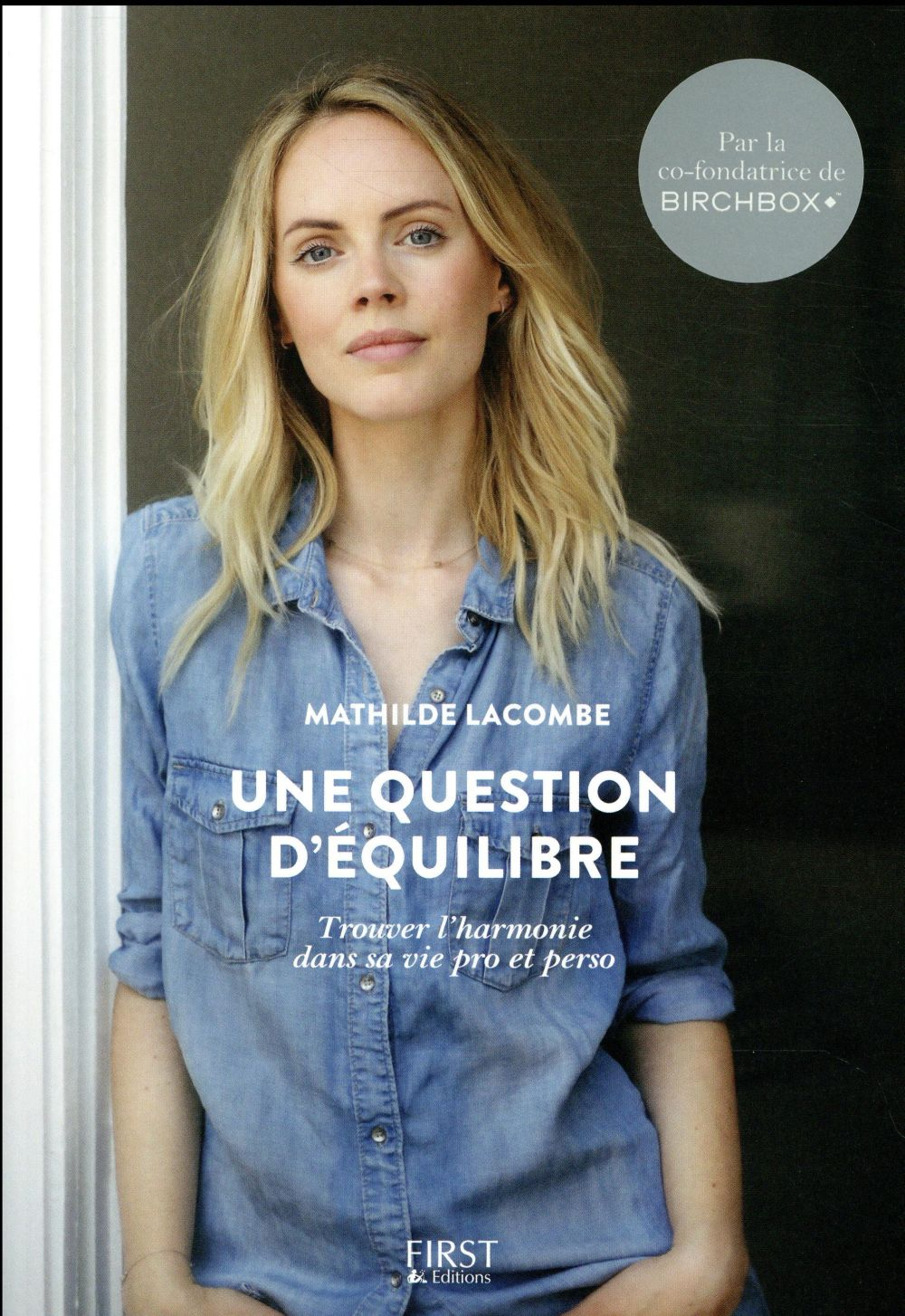 UNE QUESTION D'EQUILIBRE Lacombe Mathilde First Editions